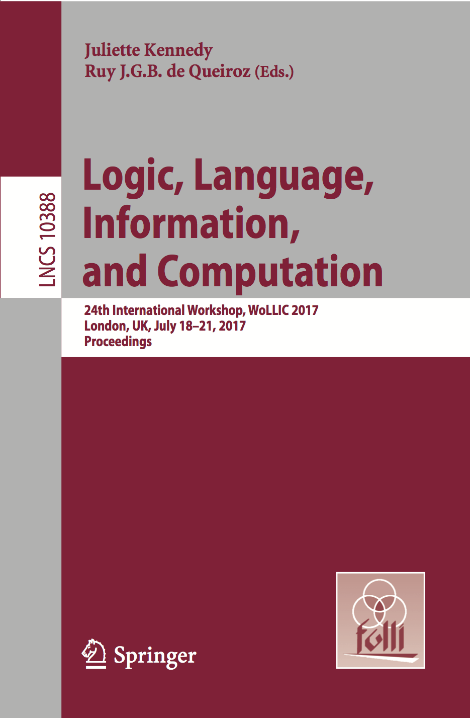 LNCS Proceedings of WoLLIC 2017 (Vol. 10388)