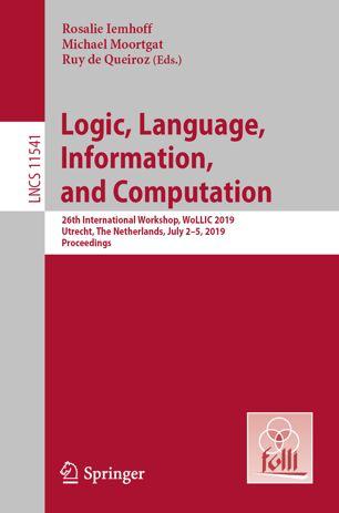 LNCS Proceedings of WoLLIC 2019