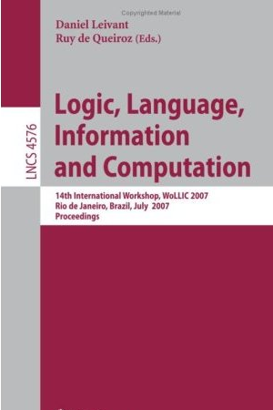 LNCS Proceedings of WoLLIC'2007
